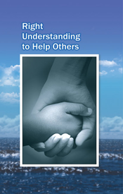 Picture of Right Understanding To Help Others ; Benevolence
