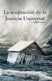 Picture of La Aceptacion La Justicial Universal (Whatever Has Happened, is Justice)