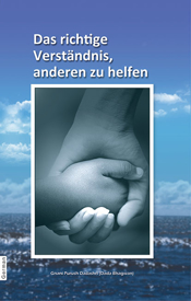 Picture of Das richtige Verstandnis, Anderen zu Helfen (Right Understanding To Help Others)