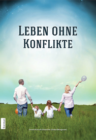 Picture of Leben Ohne Konflikte  (Life Without conflict)