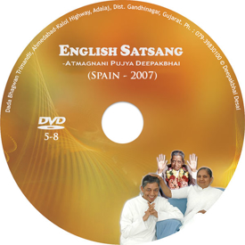Picture of English Satsang With Deepakbhai  - Part  5-8 (Spain  - 2007)